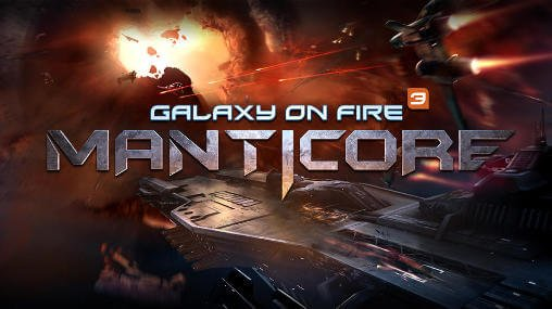 Galaxy on Fire 3 – Manticore (Анонс)